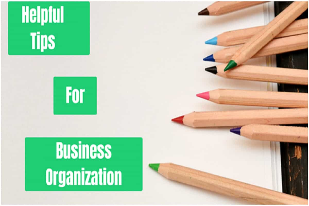 7 Helpful Points for Small Business Organization