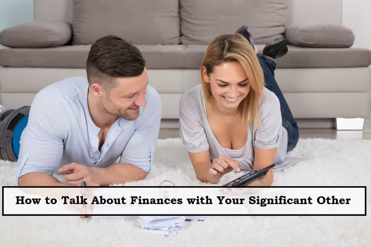 How to Talk About Finances with Your Significant Other