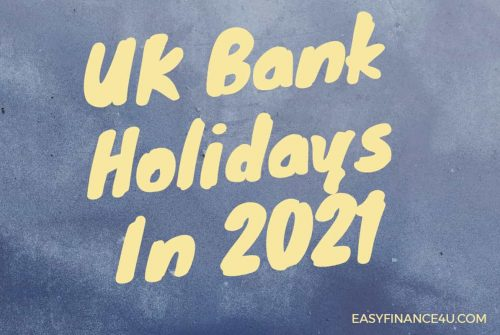 UK Bank Holidays In 2021